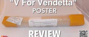 """""""V For Vendetta"""" Poster – REVIEW"""